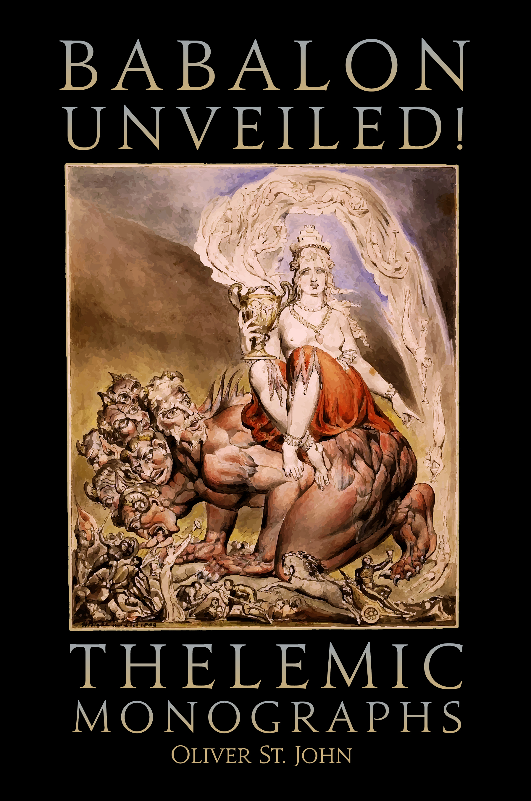 Ordo Astri Books: Babalon Unveiled! Thelemic Monographs Cover Art