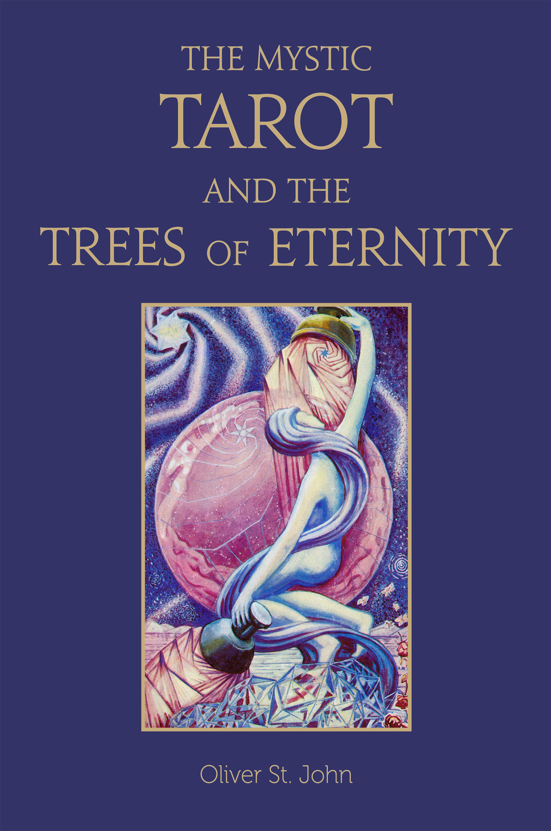 Ordo Astri Books: The Mystic Tarot and the Trees of Eternity